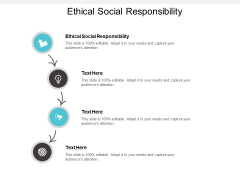 Ethical Social Responsibility Ppt PowerPoint Presentation Show Example File Cpb