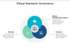 Ethical Standards Governance Ppt Powerpoint Presentation Summary Example Cpb