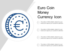 Euro Coin Money Currency Icon Ppt Powerpoint Presentation Gallery Structure