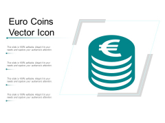 Euro Coins Vector Icon Ppt Powerpoint Presentation Styles Show