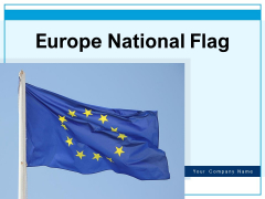 Europe National Flag Clear Sky Cloudy Sky Ppt PowerPoint Presentation Complete Deck