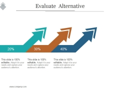 Evaluate Alternative Ppt PowerPoint Presentation Graphics