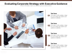Evaluating Corporate Strategy With Executive Guidance Ppt PowerPoint Presentation Gallery Layouts PDF
