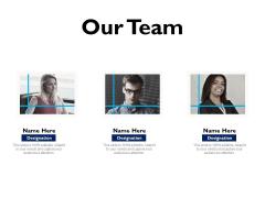Evaluation Criteria Of New Product Development Process Our Team Ppt PowerPoint Presentation Portfolio Graphics Example PDF