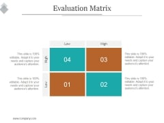 Evaluation Matrix Ppt PowerPoint Presentation Show
