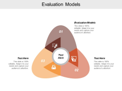 Evaluation Models Ppt Powerpoint Presentation Ideas Microsoft Cpb