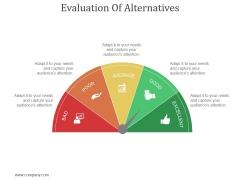 Evaluation Of Alternatives Ppt PowerPoint Presentation Design Ideas
