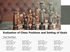 Evaluation Of Chess Positions And Setting Of Goals Ppt PowerPoint Presentation File Templates PDF