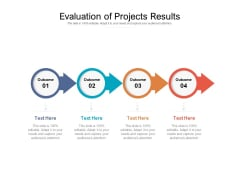 Evaluation Of Projects Results Ppt PowerPoint Presentation Gallery Elements