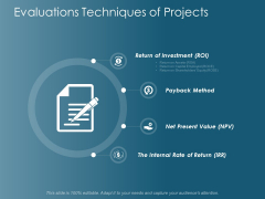 Evaluations Techniques Of Projects Ppt Powerpoint Presentation Inspiration Templates