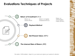 Evaluations Techniques Of Projects Ppt Powerpoint Presentation Summary Example File