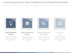 Event Employee Payroll Sales Commission Payroll Powerpoint Templates