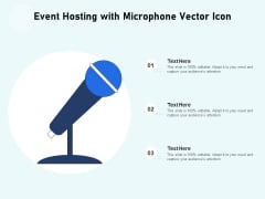 Event Hosting With Microphone Vector Icon Ppt PowerPoint Presentation Gallery Background Images PDF