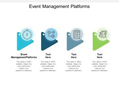 Event Management Platforms Ppt PowerPoint Presentation Portfolio Inspiration Cpb
