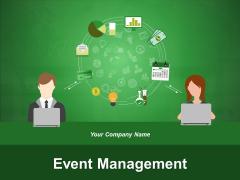 Event Management Ppt PowerPoint Presentation Complete Deck With Slides