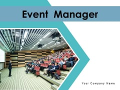Event Manager Process Roadmap Ppt PowerPoint Presentation Complete Deck
