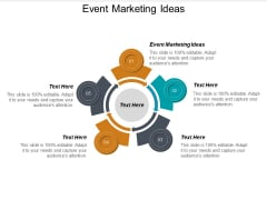 Event Marketing Ideas Ppt PowerPoint Presentation Show Visuals Cpb