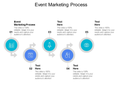 Event Marketing Process Ppt PowerPoint Presentation Slides Inspiration Cpb