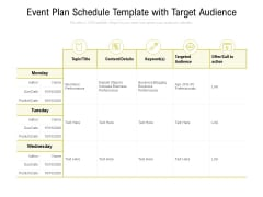 Event Plan Schedule Template With Target Audience Ppt PowerPoint Presentation Pictures Example Topics