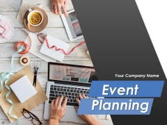 Event Planning Ppt PowerPoint Presentation Complete Deck With Slides