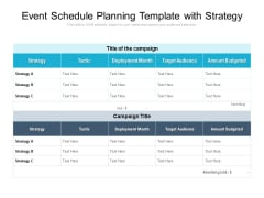 Event Schedule Planning Template With Strategy Ppt PowerPoint Presentation File Files