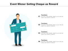 Event Winner Getting Cheque As Reward Ppt PowerPoint Presentation Gallery Rules PDF