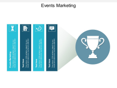 Events Marketing Ppt PowerPoint Presentation Pictures Examples Cpb