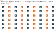Evolving Target Consumer List Through Sectionalization Techniques Icons Slide Structure PDF