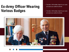 Ex Army Officer Wearing Various Badges Ppt PowerPoint Presentation Icon Designs Download PDF