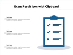 Exam Result Icon With Clipboard Ppt PowerPoint Presentation File Styles PDF