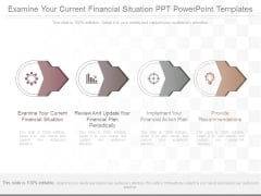 Examine Your Current Financial Situation Ppt Powerpoint Templates