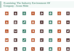 Examining The Industry Environment Of Company Icons Slide Ppt Infographics Design Inspiration PDF