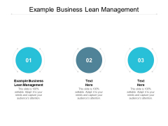 Example Business Lean Management Ppt PowerPoint Presentation Ideas Slide Cpb