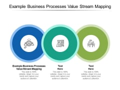 Example Business Processes Value Stream Mapping Ppt PowerPoint Presentation Gallery Template