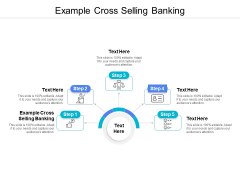Example Cross Selling Banking Ppt PowerPoint Presentation Styles Visual Aids Cpb