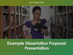Example Dissertation Proposal Presentation Ppt PowerPoint Presentation Complete Deck With Slides