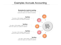 Examples Accruals Accounting Ppt PowerPoint Presentation Summary Infographics Cpb Pdf