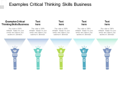 Examples Critical Thinking Skills Business Ppt PowerPoint Presentation Portfolio Shapes Cpb