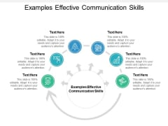 Examples Effective Communication Skills Ppt PowerPoint Presentation Outline Vector Cpb