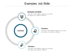 Examples Job Skills Ppt PowerPoint Presentation Styles Layout Cpb