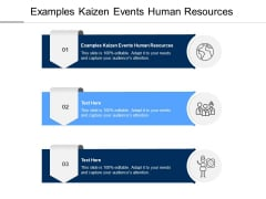 Examples Kaizen Events Human Resources Ppt PowerPoint Presentation Show Graphics Template Cpb