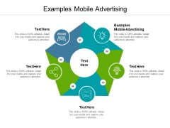 Examples Mobile Advertising Ppt PowerPoint Presentation Outline Slideshow Cpb Pdf