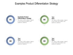 Examples Product Differentiation Strategy Ppt PowerPoint Presentation Infographics Example File Cpb Pdf