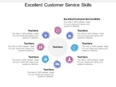 Excellent Customer Service Skills Ppt PowerPoint Presentation Model Smartart Cpb