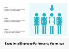 Exceptional Employee Performance Vector Icon Ppt PowerPoint Presentation Outline Influencers PDF