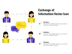 Exchange Of Information Vector Icon Ppt PowerPoint Presentation Portfolio Grid