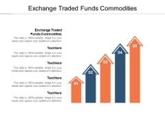 Exchange Traded Funds Commodities Ppt PowerPoint Presentation Layouts Infographics Cpb Pdf