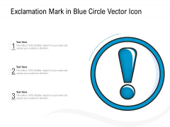 Exclamation Mark In Blue Circle Vector Icon Ppt PowerPoint Presentation Outline Icon PDF