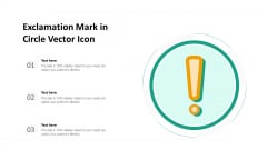 Exclamation Mark In Circle Vector Icon Ppt PowerPoint Presentation Backgrounds PDF