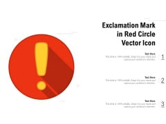 Exclamation Mark In Red Circle Vector Icon Ppt PowerPoint Presentation Outline Demonstration